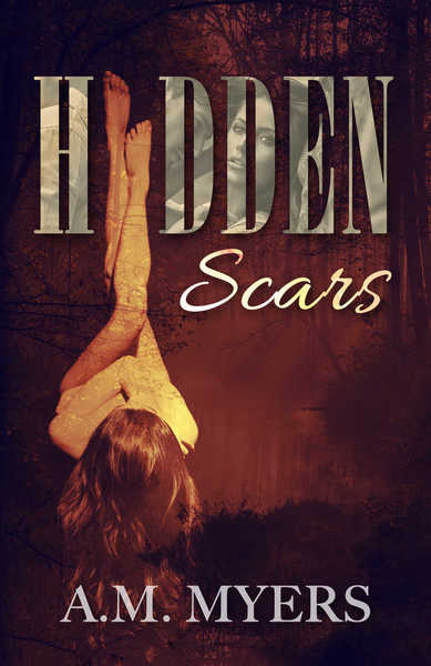 Hidden Scars by A.M. Myers