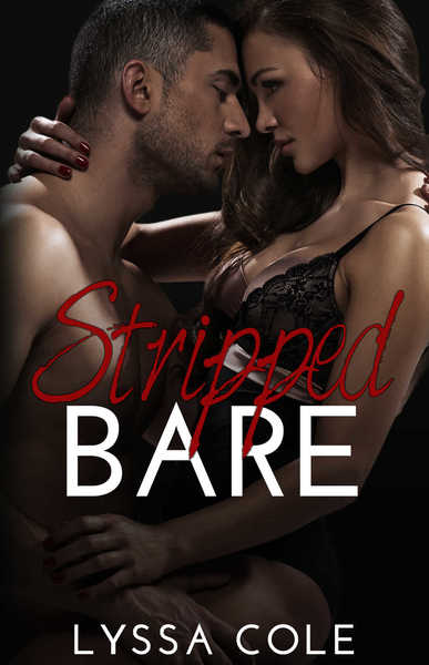 Stripped Bare by Lyssa Cole