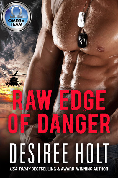 Raw Edge of Danger by Desiree Holt