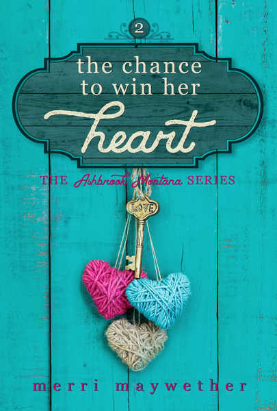 The Chance to Win Her Heart by Merri Maywether