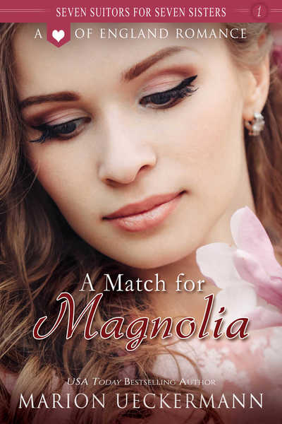 A Match for Magnolia by Marion Ueckermann