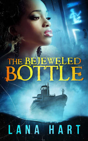 The Bejeweled Bottle by Lana Hart